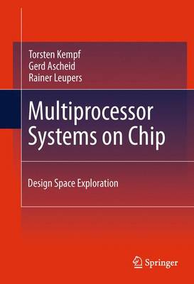 Multiprocessor Systems on Chip: Design Space Exploration (Paperback)