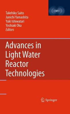 Advances in Light Water Reactor Technologies (Paperback)