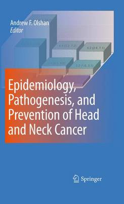 Epidemiology, Pathogenesis, and Prevention of Head and Neck Cancer (Paperback)