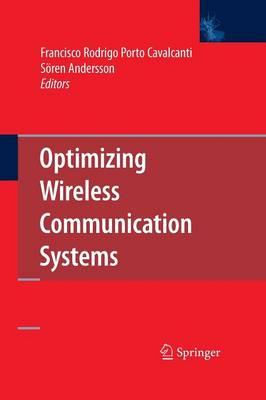 Optimizing Wireless Communication Systems (Paperback)