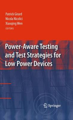 Power-Aware Testing and Test Strategies for Low Power Devices (Paperback)