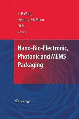 Nano-Bio- Electronic, Photonic and MEMS Packaging (Paperback)