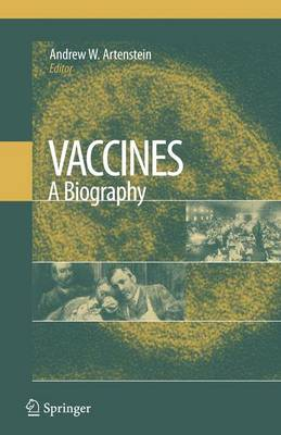 Vaccines: A Biography (Paperback)