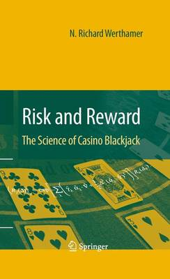 Risk and Reward: The Science of Casino Blackjack (Paperback)