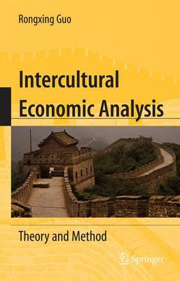 Intercultural Economic Analysis: Theory and Method (Paperback)