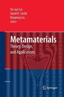 Metamaterials: Theory, Design, and Applications (Paperback)