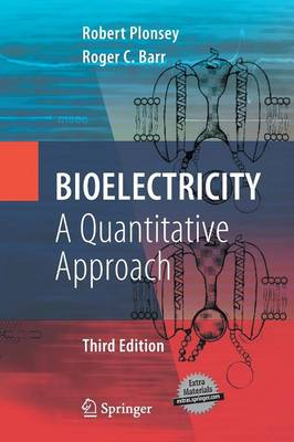 Bioelectricity: A Quantitative Approach (Paperback)