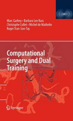 Computational Surgery and Dual Training (Paperback)