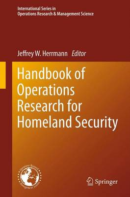 Handbook of Operations Research for Homeland Security - International Series in Operations Research & Management Science 183 (Paperback)