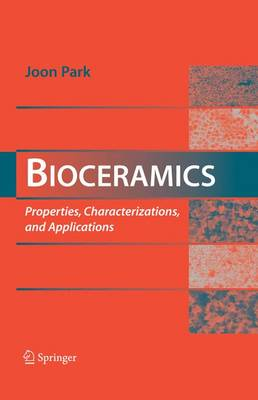Bioceramics: Properties, Characterizations, and Applications (Paperback)