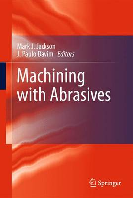 Machining with Abrasives (Paperback)