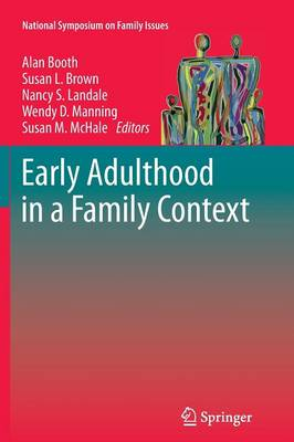 Early Adulthood in a Family Context - National Symposium on Family Issues 2 (Paperback)