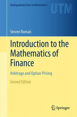 Introduction to the Mathematics of Finance: Arbitrage and Option Pricing - Undergraduate Texts in Mathematics (Paperback)