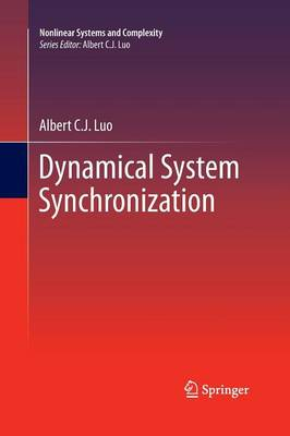 Dynamical System Synchronization - Nonlinear Systems and Complexity 3 (Paperback)