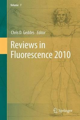 Reviews in Fluorescence 2010 - Reviews in Fluorescence 2010 (Paperback)