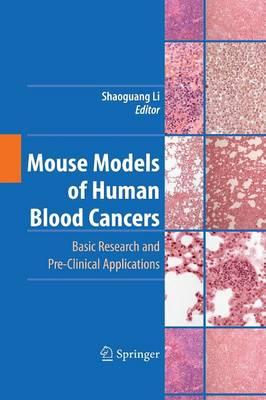 Mouse Models of Human Blood Cancers: Basic Research and Pre-clinical Applications (Paperback)