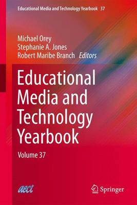 Educational Media and Technology Yearbook: Volume 37 - Educational Media and Technology Yearbook 37 (Paperback)