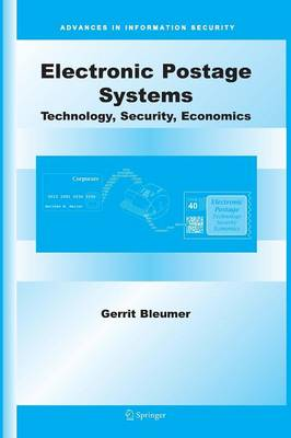Electronic Postage Systems: Technology, Security, Economics - Advances in Information Security 26 (Paperback)