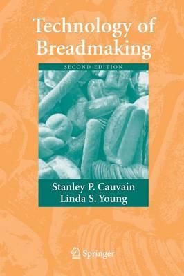 Technology of Breadmaking 2007 (Paperback)