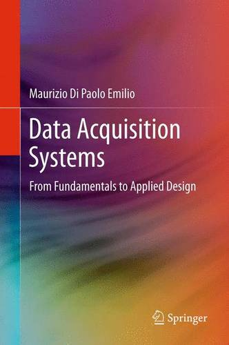 Data Acquisition Systems: From Fundamentals to Applied Design (Paperback)
