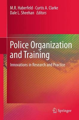 Police Organization and Training: Innovations in Research and Practice (Paperback)