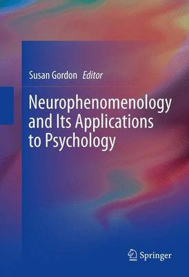 Neurophenomenology and Its Applications to Psychology (Paperback)