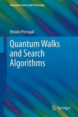 Quantum Walks and Search Algorithms - Quantum Science and Technology (Paperback)