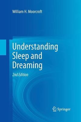 Understanding Sleep and Dreaming (Paperback)