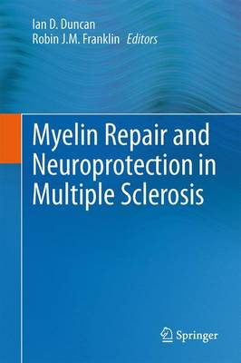 Myelin Repair and Neuroprotection in Multiple Sclerosis (Paperback)