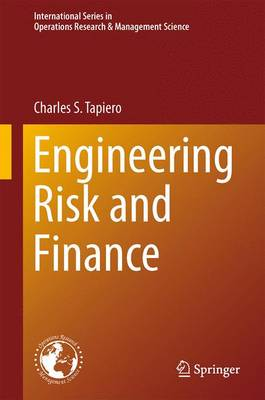 Engineering Risk and Finance - International Series in Operations Research & Management Science 188 (Paperback)