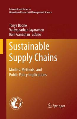 Sustainable Supply Chains: Models, Methods, and Public Policy Implications - International Series in Operations Research & Management Science 174 (Paperback)