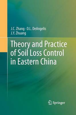 Theory and Practice of Soil Loss Control in Eastern China (Paperback)