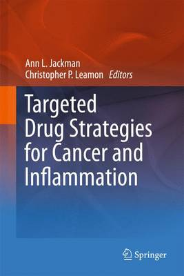 Targeted Drug Strategies for Cancer and Inflammation (Paperback)