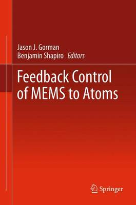 Feedback Control of MEMS to Atoms (Paperback)