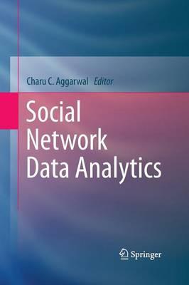 Social Network Data Analytics (Paperback)
