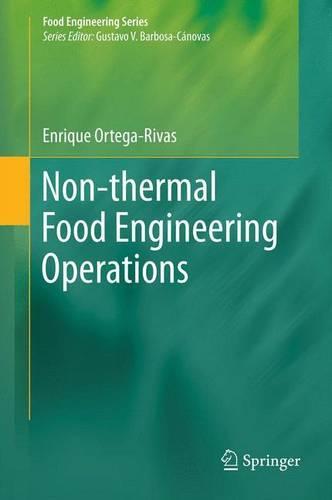 Non-thermal Food Engineering Operations - Food Engineering Series (Paperback)
