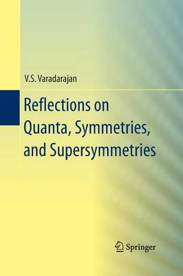 Reflections on Quanta, Symmetries, and Supersymmetries (Paperback)