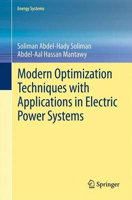 Modern Optimization Techniques with Applications in Electric Power Systems - Energy Systems (Paperback)