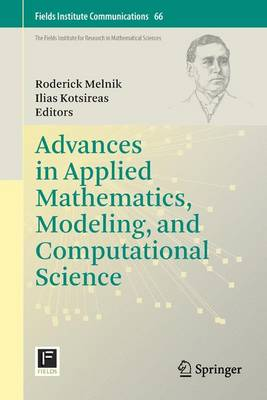 Advances in Applied Mathematics, Modeling, and Computational Science - Fields Institute Communications 66 (Paperback)