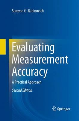 Evaluating Measurement Accuracy: A Practical Approach (Paperback)