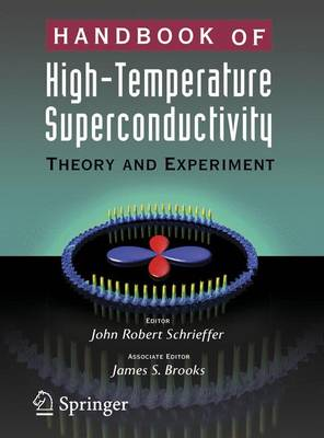 Handbook of High -Temperature Superconductivity: Theory and Experiment (Paperback)