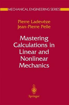 Mastering Calculations in Linear and Nonlinear Mechanics - Mechanical Engineering Series (Paperback)
