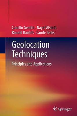 Geolocation Techniques: Principles and Applications (Paperback)