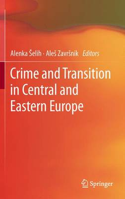 Crime and Transition in Central and Eastern Europe (Paperback)