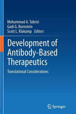 Development of Antibody-Based Therapeutics: Translational Considerations (Paperback)