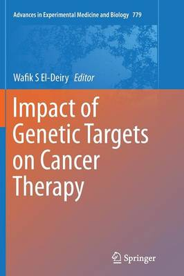 Impact of Genetic Targets on Cancer Therapy (Paperback)