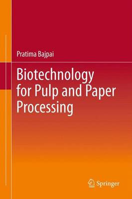 Biotechnology for Pulp and Paper Processing (Paperback)