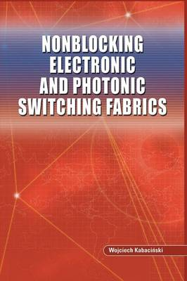 Nonblocking Electronic and Photonic Switching Fabrics (Paperback)