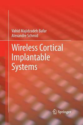 Wireless Cortical Implantable Systems (Paperback)
