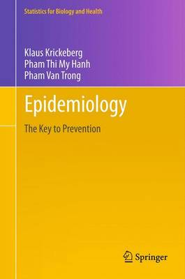 Epidemiology: Key to Prevention - Statistics for Biology and Health (Paperback)